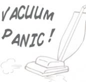 Vacuum Panic AKA Suck It Up