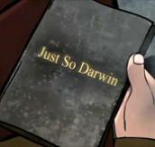 Just So Darwin